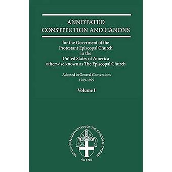 Constituciones y Cánones Anotados Volumen 1