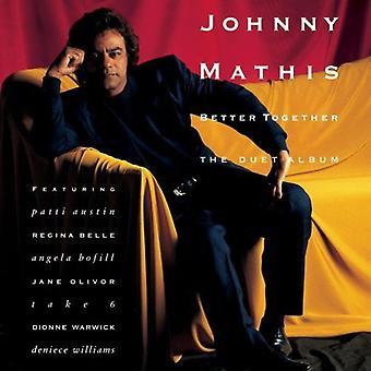 Johnny Mathis - bedre sammen-Duet Album [CD] USA import