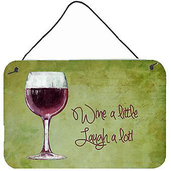 Wein ein wenig lachen, viel Wand oder Tür hängen Drucke