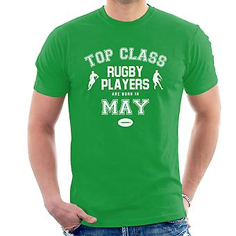 Top Class Rugby Players Are Born In May Men's T-Shirt