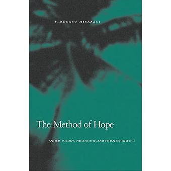 Die Methode der Hoffnung - Anthropologie - Philosophie- und Fidschi wissen