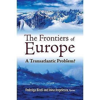 Die Grenzen Europas - eine transatlantische Problem? durch Federiga Bindi-