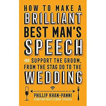 How to Make a Brilliant Best Man's Speech - And Support the Groom - fr