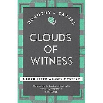 Wolken des Zeugnisses durch Dorothy L. Sayers - 9781473621206 Buch