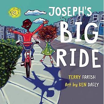 Joseph's Big Ride by Terry Farish - Ken Daley - 9781554518067 Book