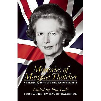 Minnen av Margaret Thatcher - ett porträtt - av dem som kände hennes Bes