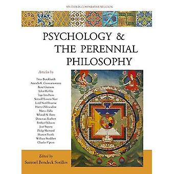Psychology and the Perennial Philosophy - Studies in Comparative Relig