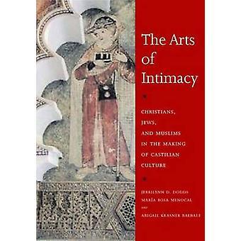 As artes da intimidade - cristãos - judeus - e os muçulmanos no fazer o