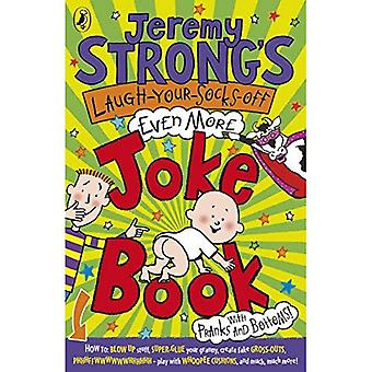 Jeremy Strongs Laugh-Your-Socks-Off-Even-More Witz Buch