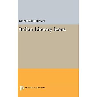 Italian Literary Icons (Princeton Legacy Library)
