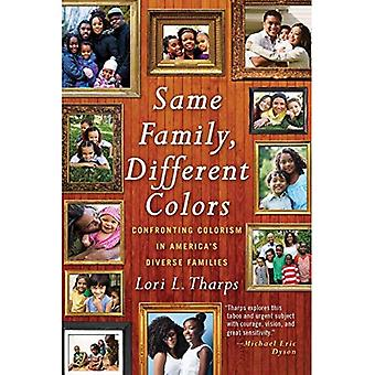 Samma familj, olika färger: Konfrontera Colorism i USA: s olika familjer