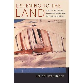Luisteren naar het Land: Native American literaire reacties op het landschap