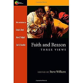Faith and Reason: Three Views (Spectrum Multiview Books)
