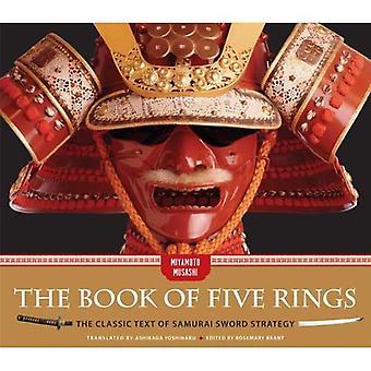 Book of Five Rings: klassinen teksti Samurai miekka strategia