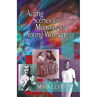 Acting Scenes and Monologs for Young Women