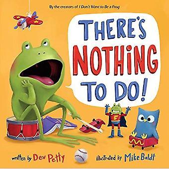 Non c'è niente da fare!