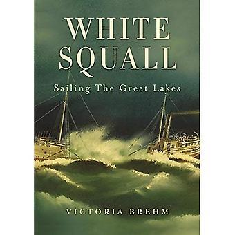 Witte bui: Zeilen de grote meren