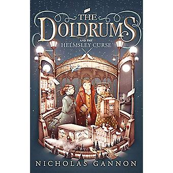 The Doldrums and the Helmsley Curse (The Doldrums - Book 2) by The Do