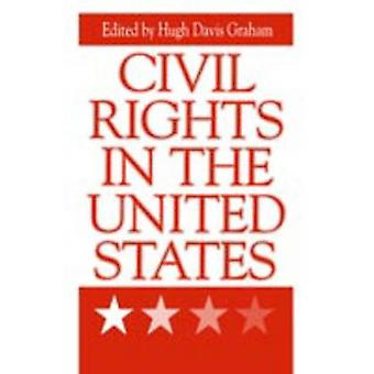 Civil Rights in the United States by Graham & Hugh Davis