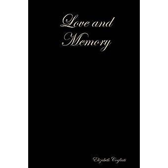 Love and Memory by Cogliati & Elizabeth