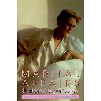 Marital Affairs by Cohen & Sharleen Cooper