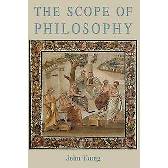 The Scope of Philosophy by Young & John