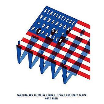 Manuel statistique sur les Américains hispaniques par Schick & Frank