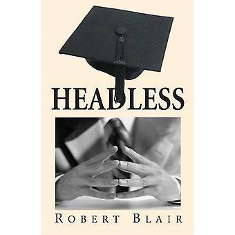 Kopflose von Blair & Robert