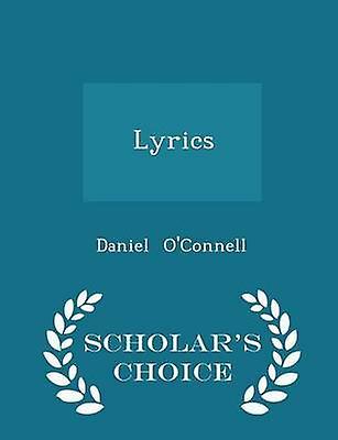 Lyrics  Scholars Choice Edition by OConnell & Daniel