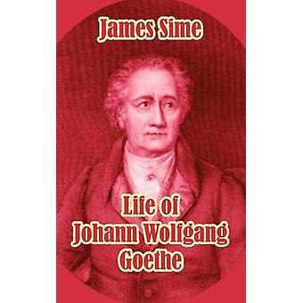 Leven van Johann Wolfgang Goethe door Sime & James