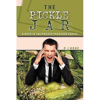 Ättikslag burken åttonde i Prairie predikant serien av Hoge & P. J.