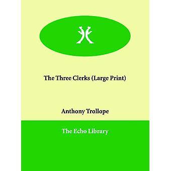 Die drei Beamten von Trollope & Anthony & Ed