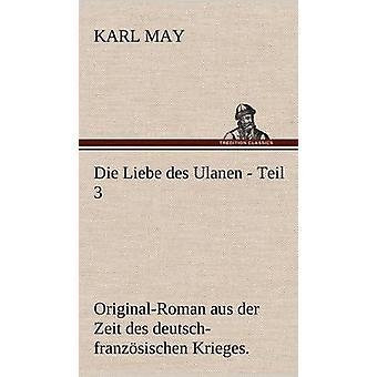 Die Liebe Des Ulanen Teil 3 af maj & Karl