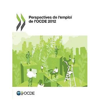 Perspectives de lemploi de lOCDE 2012 par l'OCDE