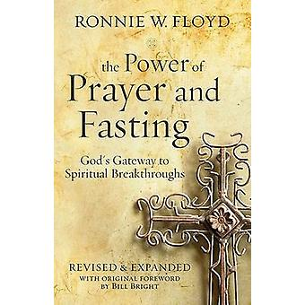 The Power of Prayer and Fasting - God's Gateway to Spiritual Breakthro