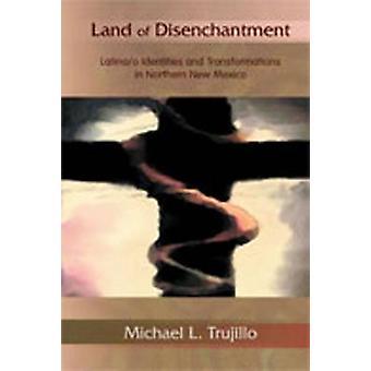 Land of disenchantment-Latina/o identiteter og transformasjoner i no
