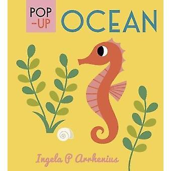 Pop-up Ocean by Ingela Peterson Arrhenius - 9781406365092 Book