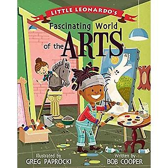 Little Leonardo's Fascinating World of the Arts by Greg Paprocki - 97