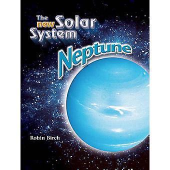 Neptune (2nd) by Robin Birch - 9781604132151 Book