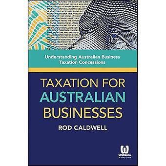Besteuerung für australische Unternehmen: Australian Business Besteuerung Zugeständnisse zu verstehen