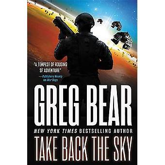 Take Back the Sky by Greg Bear - 9780316223959 Book