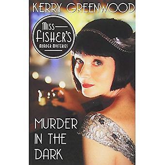 Murder in the Dark (Phryne� Fisher Mysteries (Paperback))