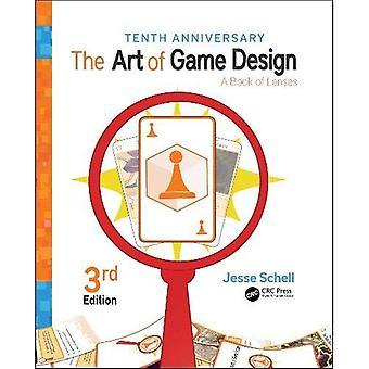 The Art of Game Design: A Book of Lenses, Troisième édition