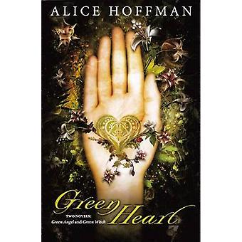 Green Heart - Green Angel and Green Witch by Alice Hoffman - 978060623