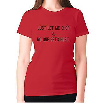 النساء مضحك تي شيرت شعار تي السيدات الجدة الفكاهة -- اسمحوا لي فقط متجر ولا أحد يتأذى.