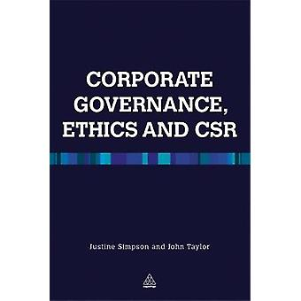Corporate Governance Ethics and CSR by John Taylor