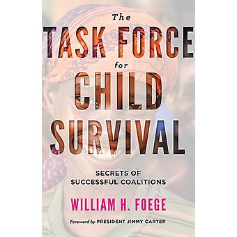 Task Force for Child Survival by William Foege
