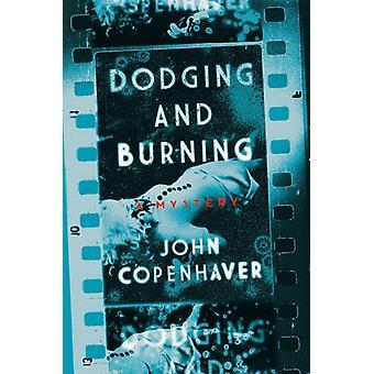 Ducka och bränna ett mysterium av John B Copenhaver
