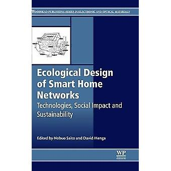 Ecological Design of Smart Home Networks by Saito & N.