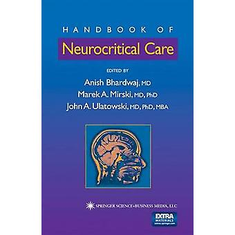 Handbook of Neurocritical Care by Bhardwaj & Anish
